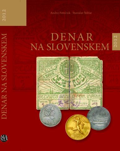 DENAR NA SLOVENSKEM 2012 oprema INTEGRAL